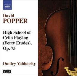 David Popper: High School of Cello Playing