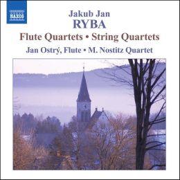 Jakub Jan Ryba: FluteQuartets; String Quartets