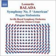Balada: Symphony No. 5 'American'; Prague Sinfonietta