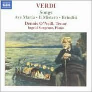 Verdi: Ave Maria; Il Mistero; Brindisi