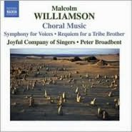 Malcolm Williamson: Choral Music