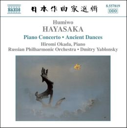 Humiwo Hayasaka: Piano Concerto; Ancient Dances