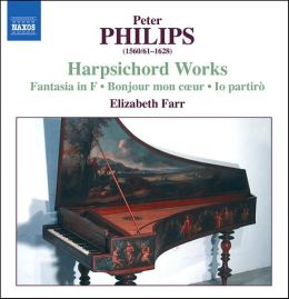 Peter Philips: Harpsichord Works