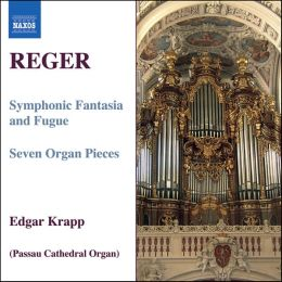 Reger: Organ Works, Vol. 7