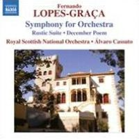 Fernando Lopes-Graa: Symphony for Orchestra; Rustic Suite; December Poem