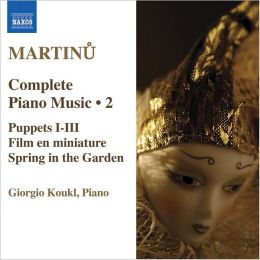 Martinu: Complete Piano Music, Vol. 2