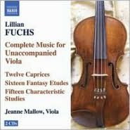 Lillian Fuchs: Complete Music for Unaccompanied Viola