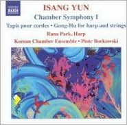 Isang Yun: Chamber Symphony 1; Tapis pour cords; Gong-Hu
