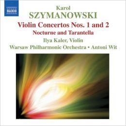 Szymanowski: Violin Concertos Nos. 1 & 2