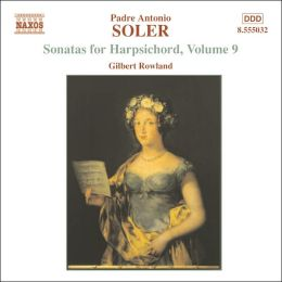 Soler: Sonatas for Harpsichord, Vol. 9