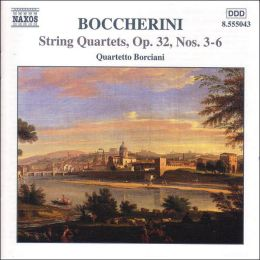 Boccherini: String Quartets, Op. 32, Nos. 3-6