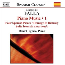 Manuel de Falla: Piano Music, Vol. 1