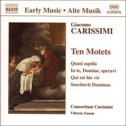 Carissimi: Ten Motets