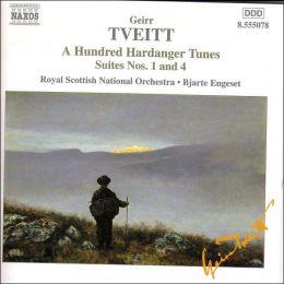 Geirr Tveitt: A Hundred Hardanger Tunes, Suites Nos. 1 & 4