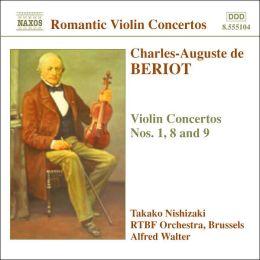 Charles-Auguste de Beriot: Violin Concertos