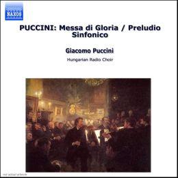 Puccini: Messa di Gloria; Preludio Sinfonico; Crisantemi