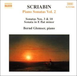 Scriabin: Piano Sonatas, Vol. 2