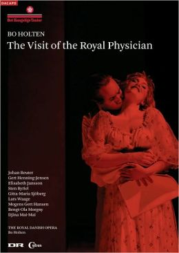 The Visit of the Royal Physician (The Royal Danish Opera)