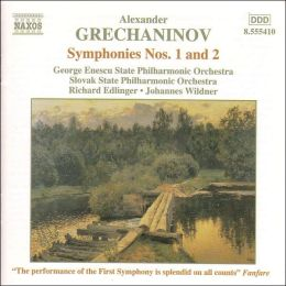Alexander Grechaninov: Symphonies Nos. 1 and 2