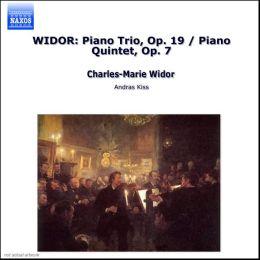 Widor: Piano Trio; Piano Quintet