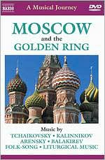 A Musical Journey: Moscow and the Golden Ring