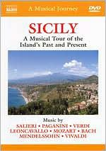 A Musical Journey: Sicily - A Musical Tour of the Island's Past and Present