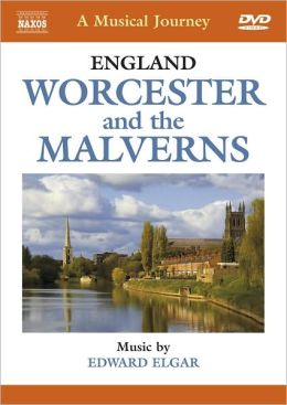 A Musical Journey: England - Worcester and the Malverns