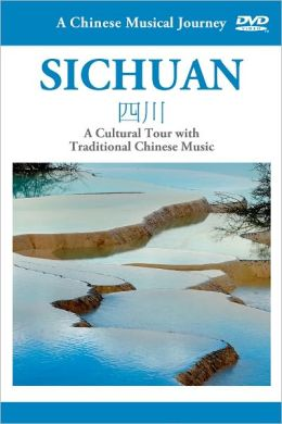 A Chinese Musical Journey: Sichuan