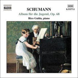 Schumann: Album für die Jugend, Op. 68