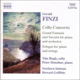 Finzi: Cello Concerto; Grand Fantasia & Toccata; Eclogue
