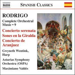 Rodrigo: Complete Orchestral Music, Vol. 9