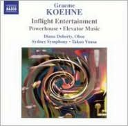 Graeme Koehne: Inflight Entertainment
