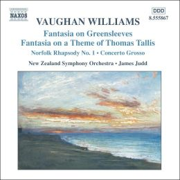 Vaughan Williams: Fantasia on Greensleeves; Fantasia on a Theme of Thomas Tallis; Norfolk Rhapsody No. 1