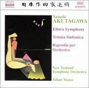 Yasushi Akutagawa: Ellora Symphony; Trinita Sinfonica Rapsodia per Orchestra