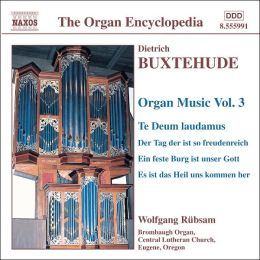 Buxtehude: Organ Music, Vol. 3