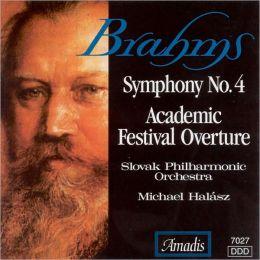 Brahms: Symphony No. 4; Academic Festival Overture