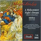 Mendelssohn: A Midsummer Night's Dream; Infelice