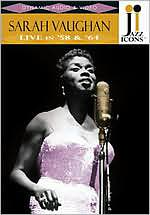 Jazz Icons: Sarah Vaughan - live in '58 and '64