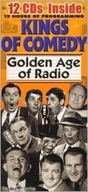 Golden Age of Radio: Kings of Comedy