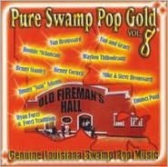 Pure Swamp Pop Gold, Vol. 8