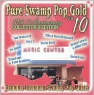 Pure Swamp Pop Gold, Vol. 10: Genuine Louisiana Swamp Pop Music