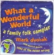 What a Wonderful World: A Family Folk Sampler