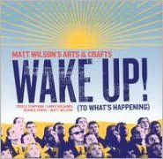 Wake Up! (To What's Happening)