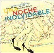 Una Noche Inolvidable (An Unforgettable Night)