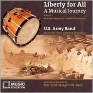 Liberty for All: A Musical Journey, Vol. 2 - Westward Expansion - Industrial Revolution