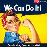 We Can Do It: Celebrating Women in WWII