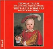 Tallis: Complete English Anthems