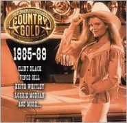 Country Gold: 50 Years of Country Hits, 1985-89