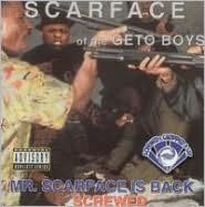 Mr. Scarface Is Back [Chopped and Screwed]