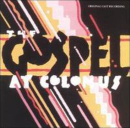 The Gospel at Colonus [Original Cast]